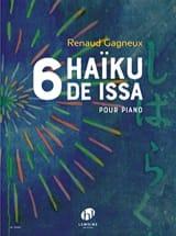 Renaud Gagneux - 6 Haïkus de Issa - Partition - di-arezzo.fr