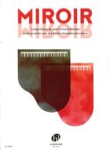 Miroir Jean-François BASTEAU Partition Piano - laflutedepan.com