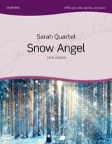 Sarah Quartel - Snow Angel. SATB - Partition - di-arezzo.fr