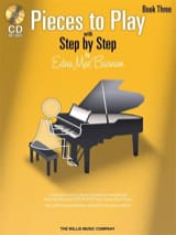 Edna-Mae Burnam - Step by Step Pieces to Play vol.3 + CD - Partition - di-arezzo.fr