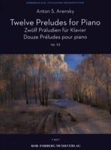 Anton Arensky - 12 Préludes Opus 63 - Partition - di-arezzo.fr