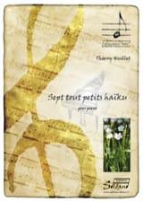 Thierry Huillet - Seven tiny Haikus - Sheet Music - di-arezzo.com