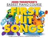 First Hit Songs John Thompson Partition Piano - laflutedepan.com
