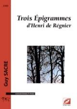 3 Epigrammes d'Henri de Régnier Guy Sacre Partition laflutedepan