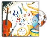 Piccolo, Saxo et compagnie - livre + CD laflutedepan.com