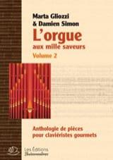 L'Orgue aux mille saveurs Volume 2. SPIRALES laflutedepan.com