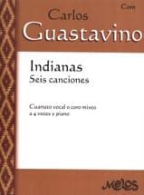 Indianas Carlos Guastavino Partition Chœur - laflutedepan.com