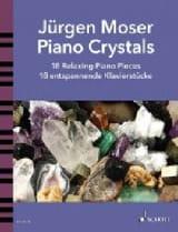 Piano Crystals Jürgen Moser Partition Piano - laflutedepan.com