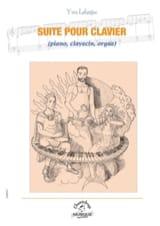 Suite pour Clavier Yves Lafargue Partition Orgue - laflutedepan.com