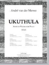 Ukuthula Traditionnel Partition Chœur - laflutedepan.com
