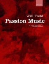 Passion Music Will Todd Partition Chœur - laflutedepan.com