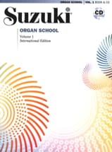 Suzuki Organ school Volume 1 + CD SUZUKI Partition laflutedepan