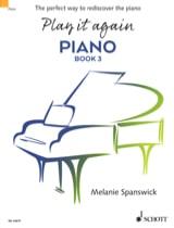 Play it again Piano. Book 3 Melanie Spanswick Partition laflutedepan