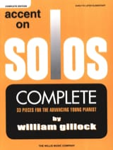 Accent On Solos - Complete Edition William Gillock laflutedepan