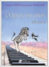L' Opus en Plus HERVÉ - POUILLARD Partition Piano - laflutedepan