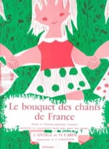 Le Bouquet des Chants de France Antiga / Carol Henri laflutedepan.com