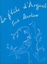 Flûte d'Argent - Fred Barlow - Partition - Piano - laflutedepan.com