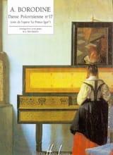 Alexandre Borodine - Danse Polovtsienne N° 17 - Partition - di-arezzo.fr