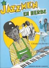 Charles-Henry - Jazzmen en Herbe Volume 1 - Partition - di-arezzo.fr
