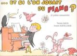 Et Si L'on Jouait ...Du Piano. 2/4/6 Mains - laflutedepan.com