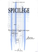 Spicilège Jean-Pierre Leguay Partition Orgue - laflutedepan.com