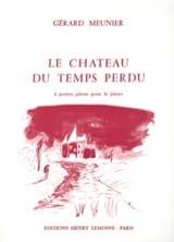 Le Château Du Temps Perdu Gérard Meunier Partition laflutedepan