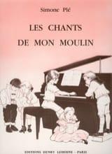 Les Chants de mon Moulin Simone Plé-Caussade Partition laflutedepan