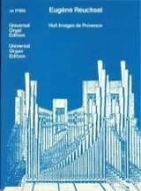 Eugène Reuchsel - 8 Images De Provence Pour Orgue (1984) - Partition - di-arezzo.fr