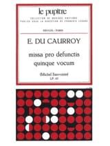 Eustache du Caurroy - Missa Pro Defunctis Quinque Vocum - Partition - di-arezzo.fr