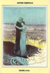 Gustave Charpentier - Louise - Partition - di-arezzo.fr