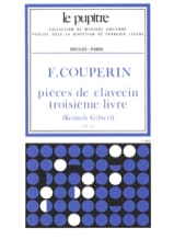 Couperin François / Gilbert Kenneth - Harpsichord pieces. Book 3 - Sheet Music - di-arezzo.com