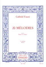 Gabriel Fauré - 20 Melodies Volume 3. Mezzo - Sheet Music - di-arezzo.co.uk