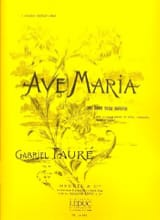 Gabriel Fauré - Ave Maria Opus 93 - Sheet Music - di-arezzo.co.uk