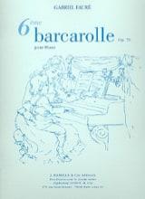 Barcarolle N°6 Opus 70 - Gabriel Fauré - Partition - laflutedepan.com