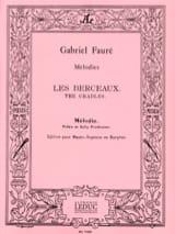 Les Berceaux. Voix Moyenne Gabriel Fauré Partition laflutedepan.com