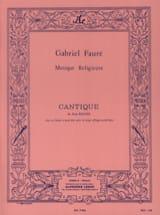 Cantique de Jean Racine Opus 11 2 Voix FAURÉ Partition laflutedepan