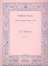 Nocturne N°3 Opus 33 Gabriel Fauré Partition Piano - laflutedepan.com