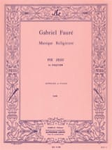Gabriel Fauré - Pius Jesu Opus 48 - Sheet Music - di-arezzo.co.uk