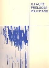 Gabriel Fauré - 9 Préludes - Partition - di-arezzo.fr