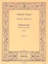 Tantum Ergo Opus 65-2 - Gabriel Fauré - Partition - laflutedepan.com