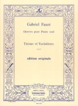 Gabriel Fauré - Theme and Variations - Sheet Music - di-arezzo.co.uk