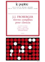 Froberger Johann Jakob / Schott Howard - Complete Works for Harpsichord. Volume 1 Volume 2 - Sheet Music - di-arezzo.co.uk