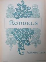 Rondels - Reynaldo Hahn - Partition - Mélodies - laflutedepan.com