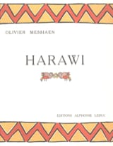 Harawi Olivier Messiaen Partition Mélodies - laflutedepan.com