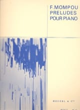 Federico Mompou - preludes - Sheet Music - di-arezzo.co.uk