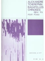 Alexandr Tcherepnine - Bagatelles Chinoises Opus 51 N°3 - Partition - di-arezzo.fr