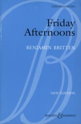 Benjamin Britten - Friday Afternoons Opus 7 - Partition - di-arezzo.fr