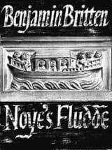 Benjamin Britten - Noye's Fludde Opus 59 - Partition - di-arezzo.fr