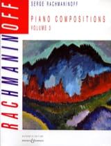 Piano Compositions. Volume 3 RACHMANINOV Partition laflutedepan.com