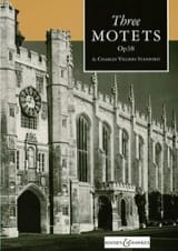 3 Motets Op. 38 Charles Villiers Stanford Partition laflutedepan.com